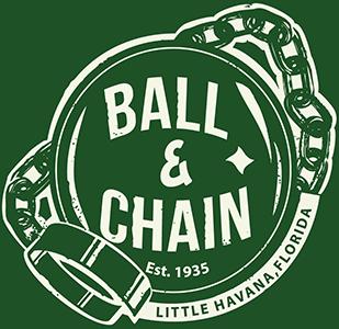 Ball & Chain Little Havana Florida Established 1935